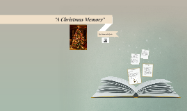 """""""A Christmas Memory"""" by Truman Capote (Misty Bledsoe)"""