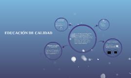 Copy of EDUCACIÓN DE CALIDAD