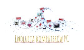 Ewolucja komputerów PC