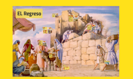 Copy of EL Regreso