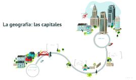 La geografía: las capitales