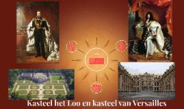 kasteel het Loo en kasteel van Versailles