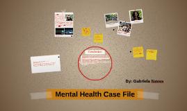 Mental Health Case File