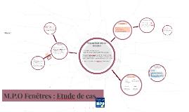 Copy of M.P.O Fenêtres : Etude de cas
