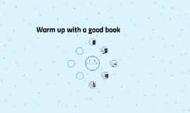 Copy of Warm Up With a Good Book