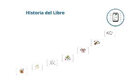 Copy of Historia del Libro