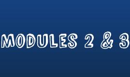 Modules 2 & 3