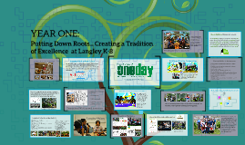 Langley Year One