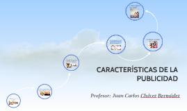 Copy of CARACTERÍSTICAS DE LA PUBLICIDAD