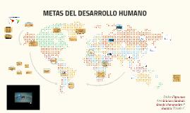 METAS DEL DESARROLLO HUMANO