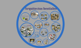 Copy of Arquitectos bestiales