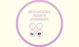 ASEVERACIONES FALSAS Y VERDADERAS