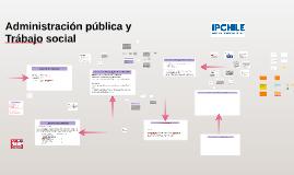 Copy of Administración publica y Trabajo social