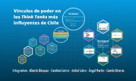 Vínculos de poder en los Think Tanks más influyentes de Chil