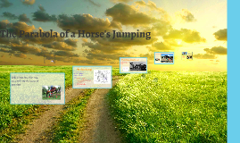 The Parabola of a Horse's Jumping