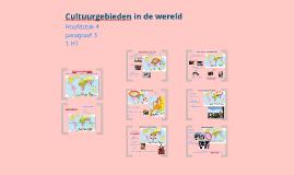 1HT H4 P3 Cultuurgebieden in de wereld
