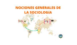 Copy of NOCIONES GENERALES DE LA SOCIOLOGIA