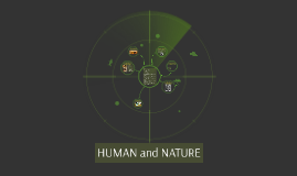 HUMAN and NATURE