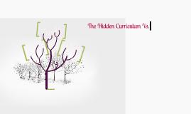 The Hidden Curriculum Vs. Formal Curriculum