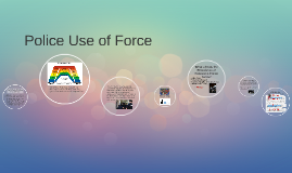 Police Use of Force