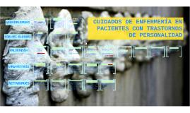 CUIDADOS DE ENFERMERÍA EN PACIENTES CON TRASTORNOS DE LA PERSONALIDAD