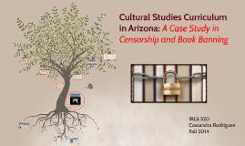 Cultural Studies Curriculum in Arizona: Censorship or Enhanc