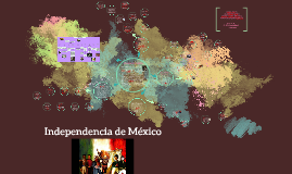Copy of Independencia de Mexico
