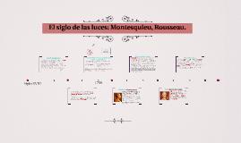 El siglo de las luces: Montesquieu, Rousseau