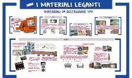 MATERIALI LEGANTI (MATERIALI DA COSTRUZIONE 3di4)