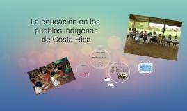 La educación en los pueblos indígenas de Costa Rica