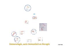 Deel 2 Immunologie: basis, auto-immuniteit, therapie