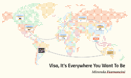 Visa, It's Everywhere You Want To Go
