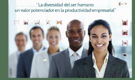 """""""La diversidad del ser humano: un valor potenciador en la pr"""