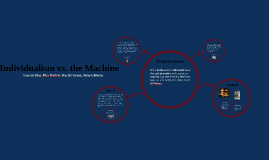 Individual vs. The Machine