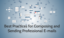 Best Practices for Composing and Sending Professional E-mail