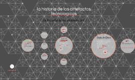 la historia de los artefactos tecnologicos