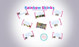 Rainbow Skinks