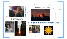 CTE Summer Enrichment 2012