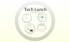 Tech Lunch