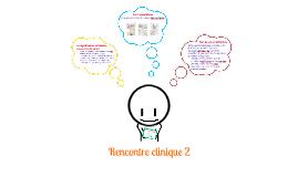 Présentation SOI-1702: Rencontre clinique 1
