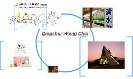 Qingshui->Feng Chia