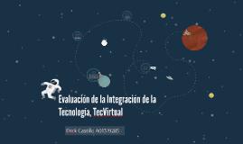 Evaluación de la Integración de la Tecnología, TecVirtual
