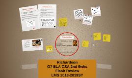 ELA G7 2nd 9wks CSA Flash Review