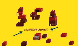 Copy of GEOMETRIK CISIMLER
