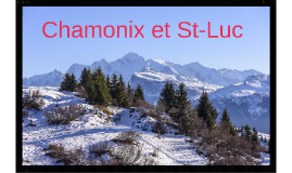 Chamonix - St-Luc
