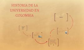 APROXIMACIÓN HISTORICA A LA UNIVERSIDAD EN COLOMBIA