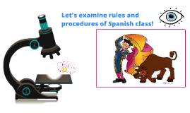 Let's examine Spanish class!