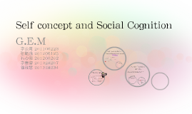 Self concept and Social Cognition