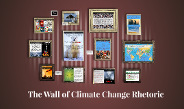 The Wall of Climate Change Rhetoric