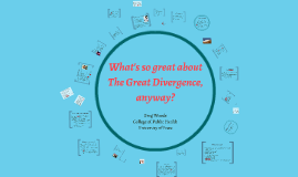 What's so great about The Great Divergence,